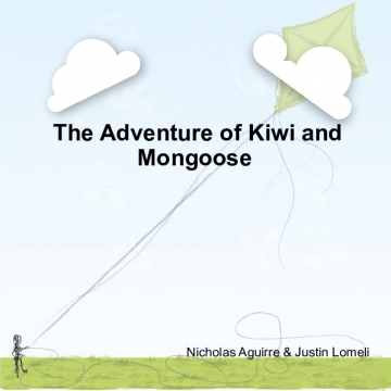 The Adventure of Kiwi and Mongoose