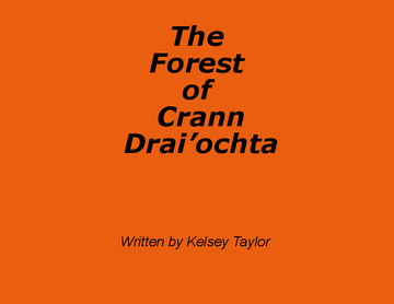 The Forest of Crann Drai'ochta