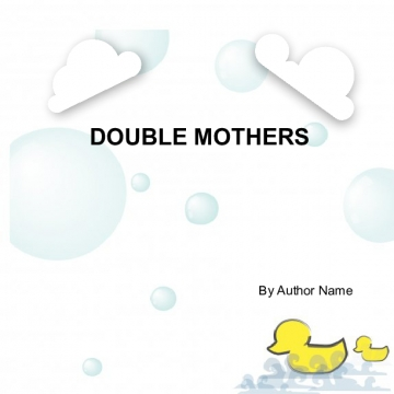Double Mothers