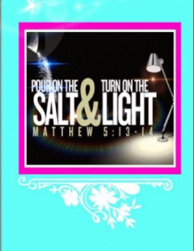 Pour on the Salt & Turn up the Light