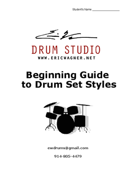 Eric Wagner's Beginner to Intermediate Guide of Drum Set Styles