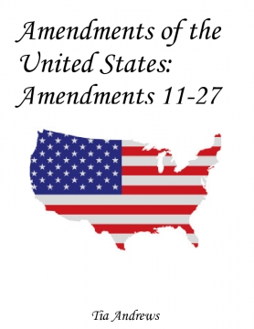 Amendments of the United States