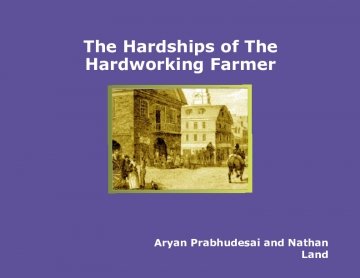 The Hardships of The Hardworking Farmer