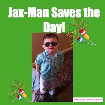 Jax-Man Saves the Day!