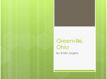 Visiting Greenville, Ohio