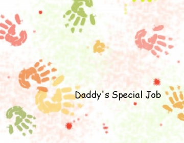 Daddy's Special Job
