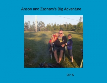 Anson and Zacharys Big Adventure
