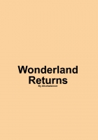 Wonderland Returns