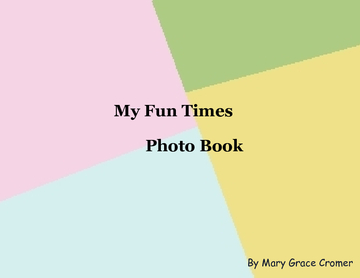 My Fun Times Photo Book