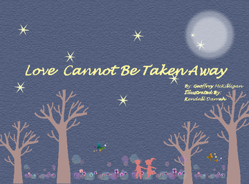 Love Cannot Be Taken Away