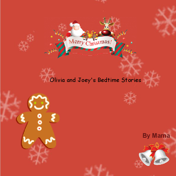 Joey and Oliviia's Bedtime Stories