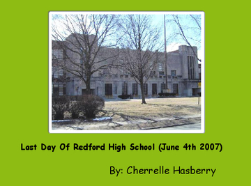 Last Day Of Redford High School (June 4th 2007)