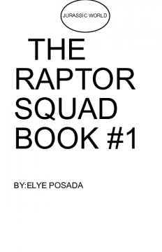 JURASSIC WORLD: RAPTOR SQUAD BOOK #1
