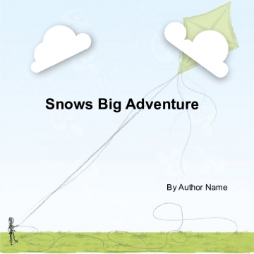 Snow's Big Adventure