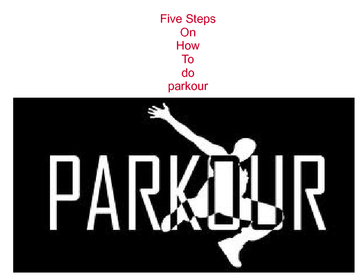 five steps on how to do parkour