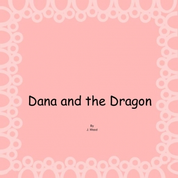 Dana and the Dragon