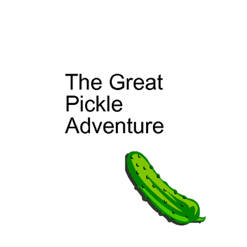 The Great Pickle Adventure