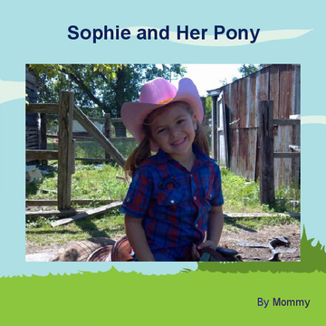 Sophie and Her Pony