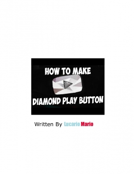 How to Make a Diamond Play Button