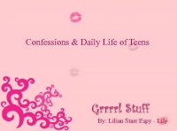 Confessions & daily life of teenagers