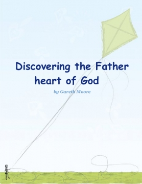 Discovering the Father heart of God