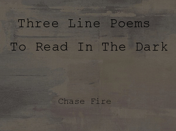 Three Line Poems To Read In The Dark