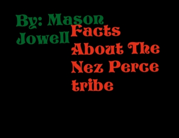 Facts About Nez Perce