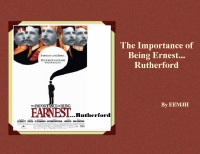The Importance of being Ernest...Rutherford