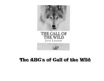 The ABC's of Call of the Wild