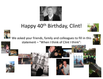 Clint's 40th Birthday