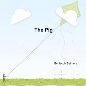The Pig in Life