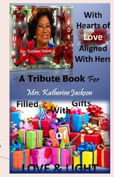 A Tribute Book For Mrs. Katherine Jackson