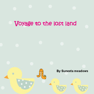 Voyage to mysterious land