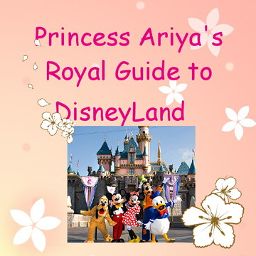 Princess Ariya's Royal Guide to Disneyland