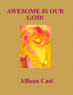 AWESOME IS OUR GOD!