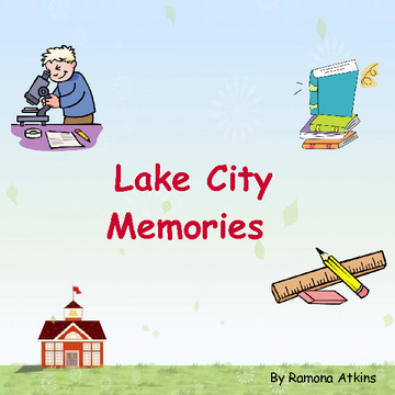 Lake City Memories