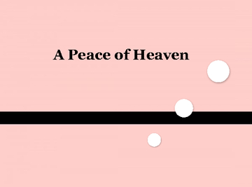 A Peace of Heaven