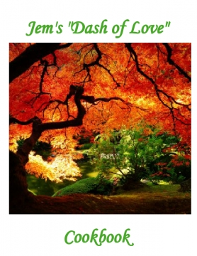 "Jem's ""Dash of Love"" Cookbook"