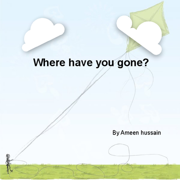 Where have you gone?