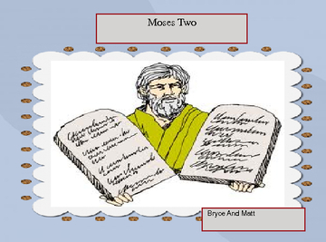 Moses Two
