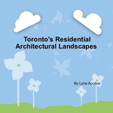 Toronto's Residential Architectural Landscape
