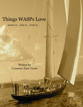 Things WASPs Love