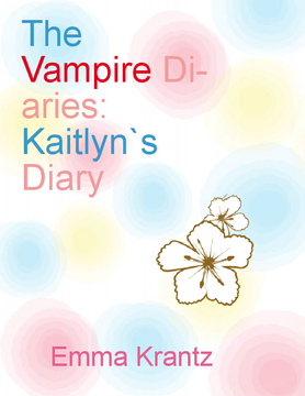 The Vampire Diaries: Kaitlyn`s Diary