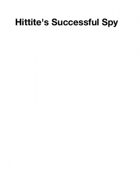 Hittite's Successful Spy