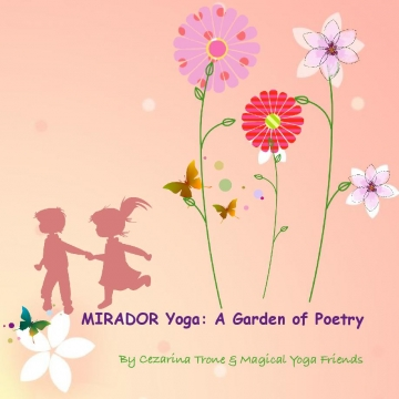 MIRADOR Yoga: A Garden of Poetry