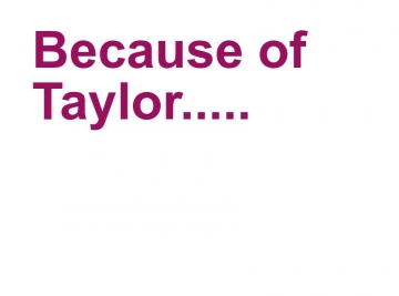 Because Of Taylor