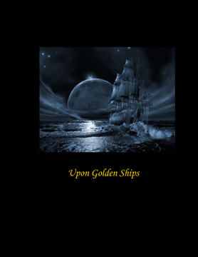 Upon Golden Ships