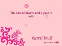 The land of dreams and a glass of milk