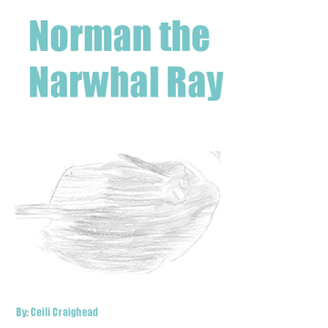 Norman The Narwhal Ray