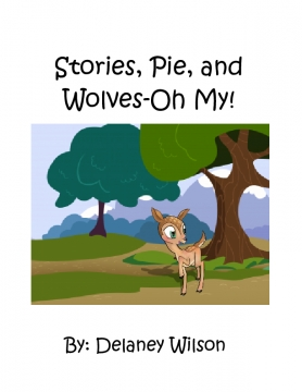Stories, Pie, and Wolves-Oh My!
